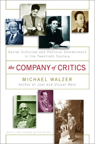 Download The Company of Critics: Social Criticism and Political Commitment in the Twentieth Century pdf