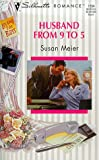 Husband from 9 to 5 (Loving the Boss), Susan Meier, 0373193548