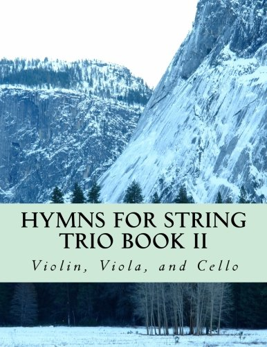Hymns For String Trio Book II - violin, viola, and cello ()