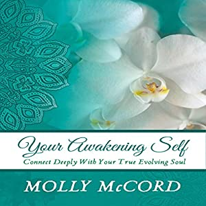 Your Awakening Self Audiobook