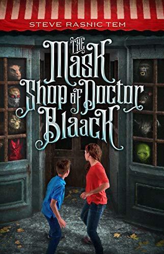 The Mask Shop of Doctor Blaack by [Tem, Steve Rasnic]