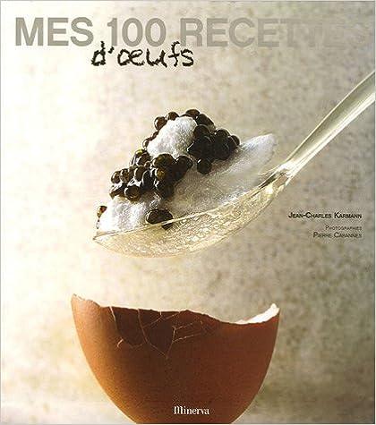 100 recettes d'eufs