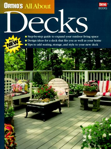 Ortho's All About Decks (Ortho's All About Home Improvement)