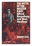 The Myth of the Master Race, Robert Cecil, 0396065775