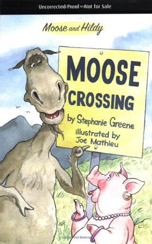 Moose Crossing (Moose and Hildy) pdf epub