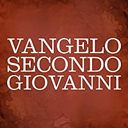Vangelo secondo Giovanni [The Gospel of John]