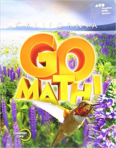 Houghton mifflin harcourt go math california student edition houghton mifflin harcourt go math california student edition grade 4 2015 1st edition ccuart Choice Image