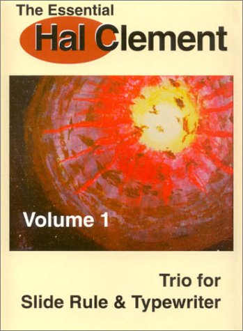 Trio Rule - The Essential Hal Clement Volume 1: Trio for Slide Rule & Typewriter