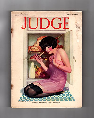 Judge Magazine - November 24, 1923. Enoch Bolles Cover; Ralph Barton; Clive Weed; Charles Baskerville; James Montgomery Flagg; Gilbert Wilkinson; Angus MacDonnall; Art Deco.