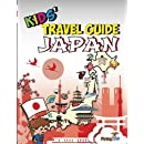 Kids' Travel Guide - Japan: The fun way to discover Japan - especially for kids (Kids' Travel Guide Series) (Volume 35)
