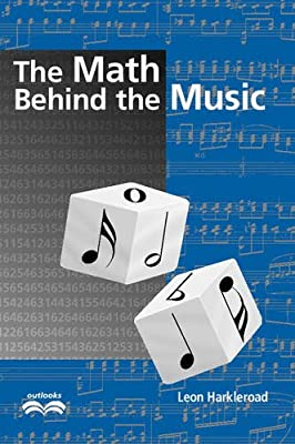 The Math Behind the Music (Outlooks): Leon Harkleroad: 9780521009355