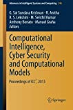 Computational Intelligence, Cyber Security and Computational Models: Proceedings of ICC3, 2013 (Advances in Intelligent Systems and Computing)