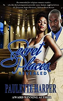 Secret Places Revealed by [Harper, Paulette]