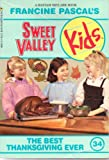 The Best Thanksgiving Ever (Sweet Valley Kids)