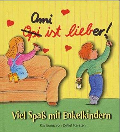 Viel Spass mit den Enkelkindern (Viel-Spass-Bücher)