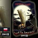 Czarny Maciek i wieza smierci (Czarny Maciek 2) | Dariusz Rekosz