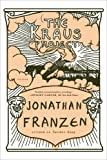 The Kraus Project, Jonathan Franzen and Karl Kraus, 1250056039