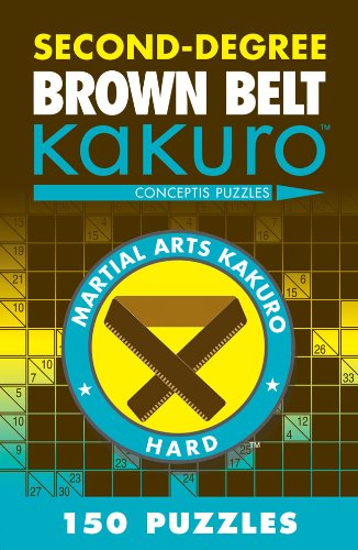 Second-Degree Brown Belt Kakuro (Martial Arts Puzzles Series)