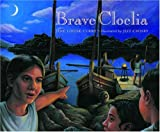 Brave Cloelia, Jane Louise Curry, 0892367636