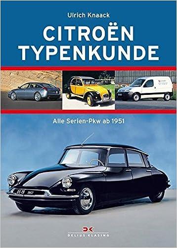 Ab 1951  >> Citroen Typenkunde Alle Serien Automobile Ab 1951 Amazon Co Uk