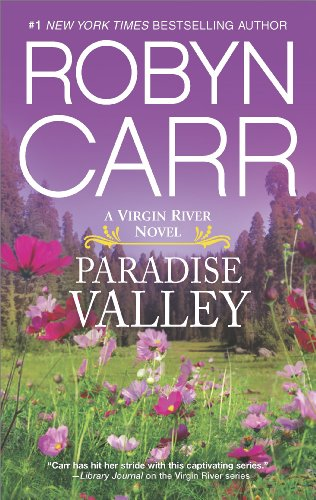 (Paradise Valley: Book 7 of Virgin River series (A Virgin River Novel))
