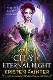 City of Eternal Night (Crescent City Book 2)
