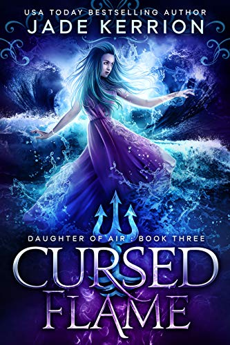 (Cursed Flame (Daughter of Air Book 3) )