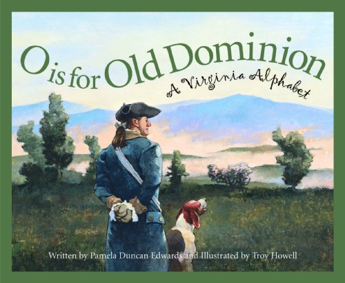o-is-for-old-dominion-a-virginia-alphabet-discover-america-state-by-state