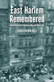 East Harlem Remembered, Christopher Bell, 0786468084