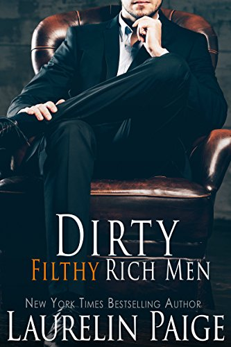 Dirty Filthy Rich Men by [Paige, Laurelin]