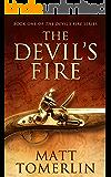 The Devil's Fire: A Pirate Adventure Novel