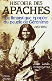 img - for Histoire Des Apaches (English and French Edition) book / textbook / text book