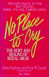 No Place To Cry: The Hurt and Healing of Sexual Abuse