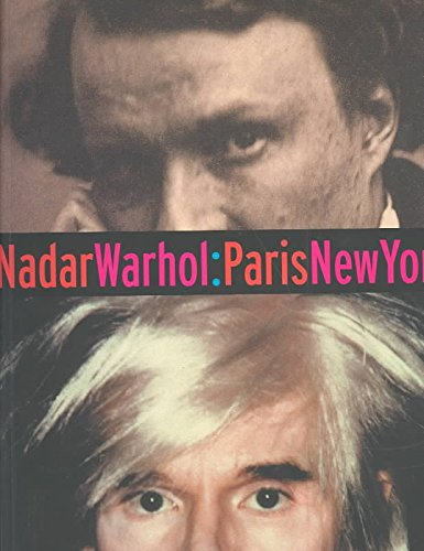 [(Nadar/Warhol.Paris/New York : Photography and Fame)] [By (author) Gordon Baldwin ] published on (September, 2001)
