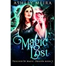 Magic Lost: A New Adult Urban Fantasy Novel (Touched By Magic: Dragon Book 3)