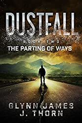 Dustfall, Book Two - The Parting of Ways