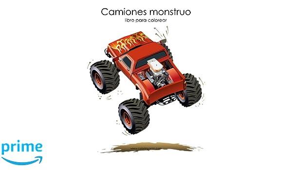 Camiones monstruo libro para colorear 1 (Volume 1) (Spanish Edition ...