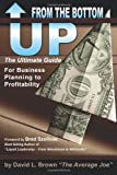 From the Bottom Up, David L. Brown, 0985046007