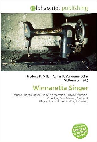 Winnaretta Singer: Isabella Eugenie Boyer, Singer Corporation ...