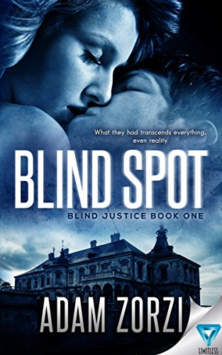 Blind Spot (Blind Justice Book 1) by [Zorzi, Adam]