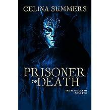 Prisoner of Death (The Black Dream Book 2)