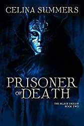 Prisoner of Death (The Black Dream Book 2)