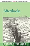 Aftershocks, Richard S. Wheeler, 059539020X