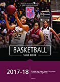2017-18 NFHS Basketball Case Book