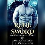 Rune Sword: Paranormal Vampire Viking Romance (Rune Series) | Amelia Wilson,John Austin