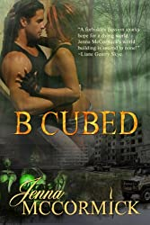 B Cubed Book One: Born