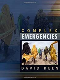 Complex Emergencies par  David J. Keen