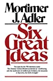 img - for Six Great Ideas book / textbook / text book