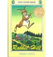 [(Rabbit Hill)] [Author: Robert Lawson]…