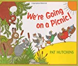 We're Going on a Picnic!, Pat Hutchins, 0688168000